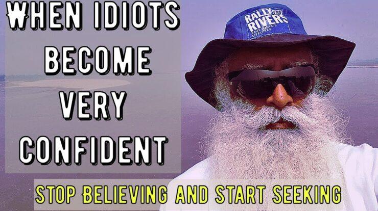 idioții n-au îndoieli